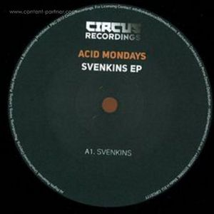 ACID MONDAYS - SVENSKINS EP (DJ SNEAK REMIXES)