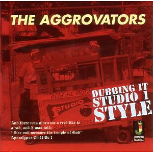 AGGROVATORS,THE - Dubbing It Studio 1 Style