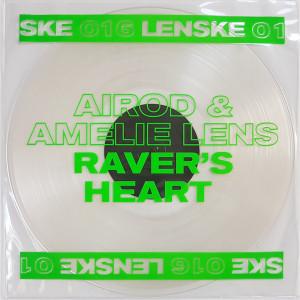 AIROD & AMELIE LENS - RAVER'S HEART EP