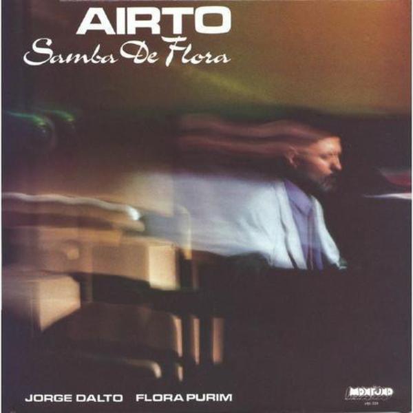 AIRTO - Samba De Flora (Vinyl Reissue 2019)