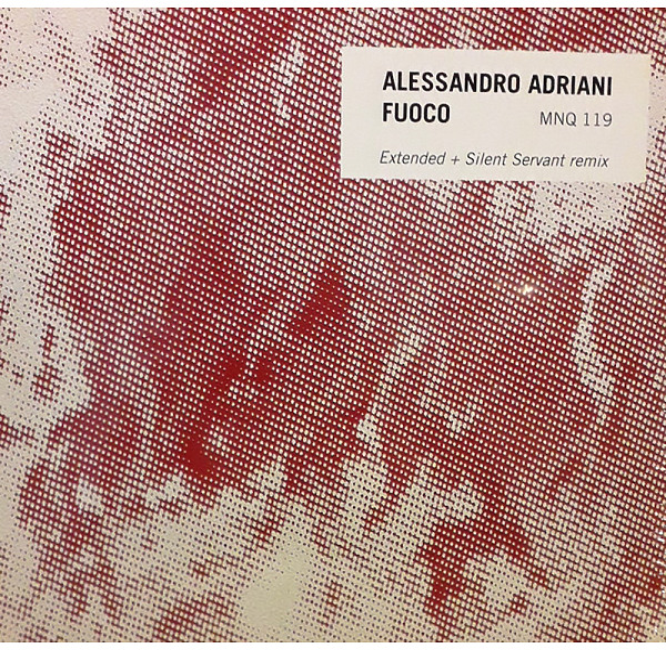 ALESSANDRO ADRIANI - FUOCO (SILENT SERVANT REMIX)