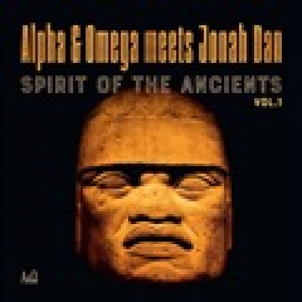ALPHA & OMEGA VS JONAH DAN - SPIRIT OF THE ANCIENTS VOL 1