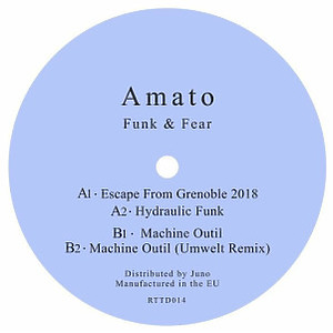 AMATO - Funk & Fear (Umwelt remix)