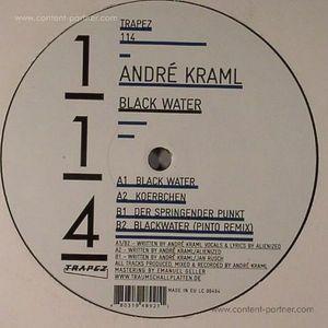 ANDRÉ KRAML - Black Water (pinto rmx)