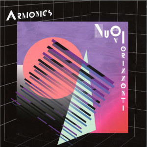 ARMONICS - NUOVO ORIZZONTI EP