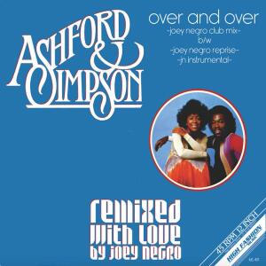 ASHFORD & SIMPSON - OVER AND OVER (JOEY NEGRO REMIXES)