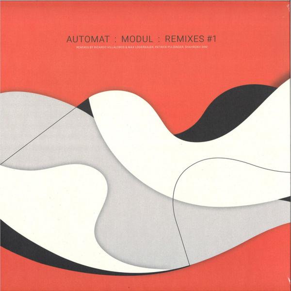 AUTOMAT - Modul Remixes #1 (Villalobos&Loderbauer/Pulsinger)