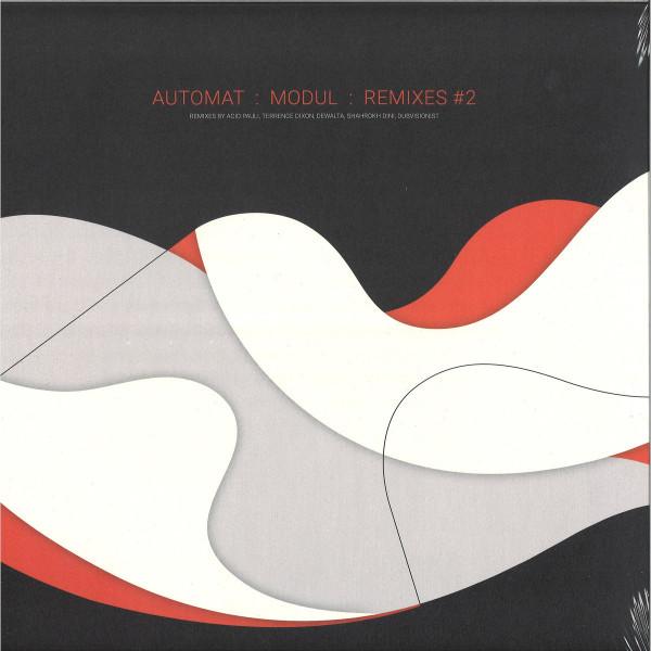 AUTOMAT - Modul Remixes #2 (Acid Paulli/T.Dixon/DeWalta/a.o.