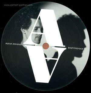 Aaron Ahrends - Brief Embrace Ep (Gunjah Remix)