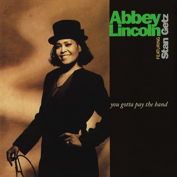 Abbey Lincoln - You Gotta Pay the Band (Ltd. Edition LP) (Back)