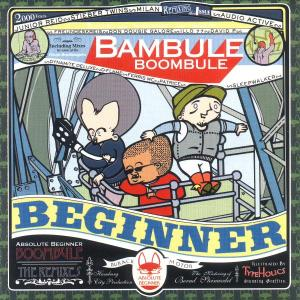 Absolute Beginner - Bambule Remixed