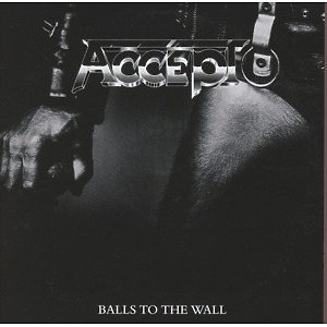 Accept - Balls To The Wall (2CD Expanded Edition)