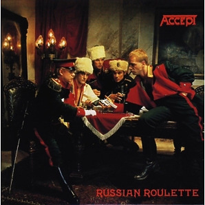 Accept - Russian Roulette (Expanded+Remast.Ed.)