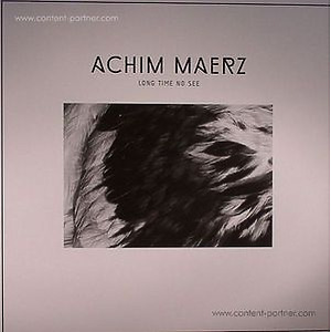 Achim Maerz - Long Time No See