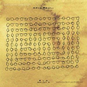 Acid Pauli - BLD Remixes B