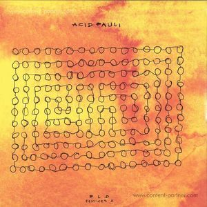 Acid Pauli - Bld Rmxs A