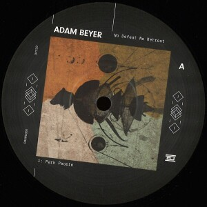 Adam Beyer - No Defeat No Retreat