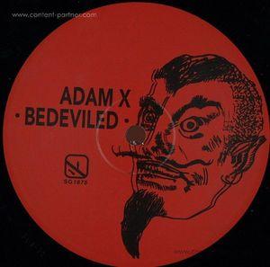Adam X - Bedeviled EP