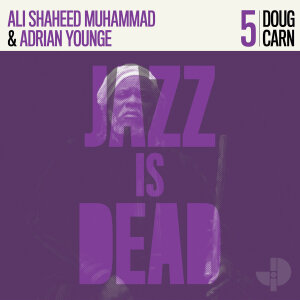 Adrian Younge, Ali Shaheed Muhammad & Doug Carn - Jazz is Dead 05 - Doug Carn (Ltd. Purple Vinyl2LP)