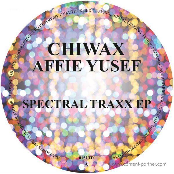 Affie Yusef - Spectral Traxx EP