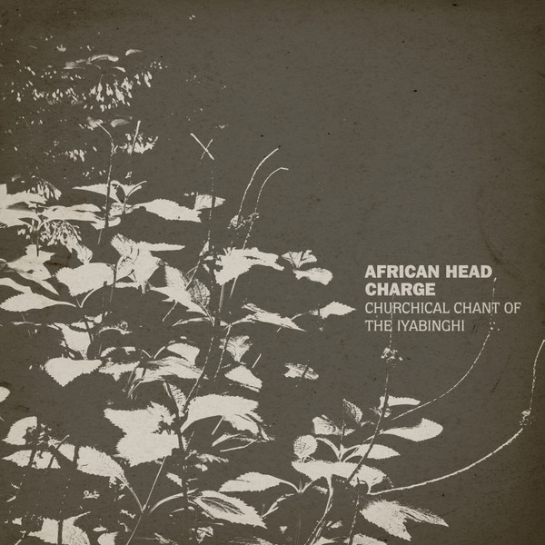 African Head Charge - Churchical Chant of the Iyabinghi (LP+MP3+Poster)
