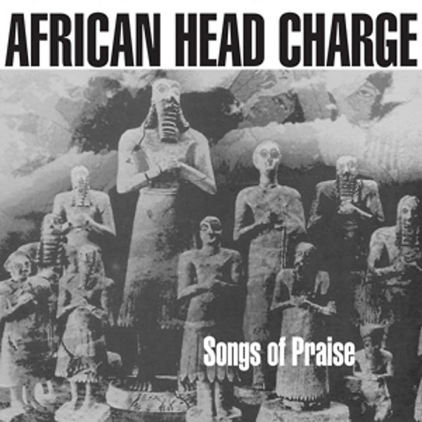 African Head Charge - Songs of Praise (Expanded 2LP+MP3+Poster)