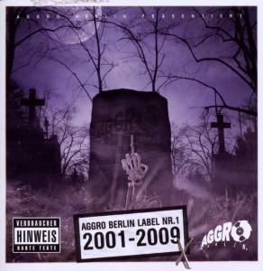Aggro Berlin - Aggro Berlin Label Nr.1 2001-2009 X
