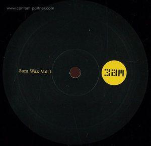 Al Bradley / Carlo Gambino / Ben Dean / Michael Sc - 3am Wax Vol 1