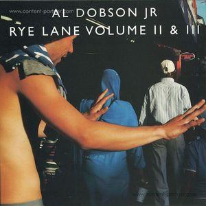 """Al Dobson Jr - Rye Lane Volume II & III (2x12"""")"""