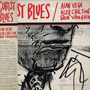 Alan Vega, Alex Chilton, Ben Vaughn - Cubist Blues