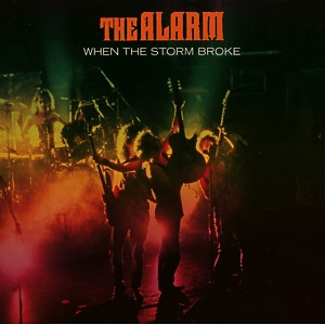 Alarm,The - When The Storm Broke