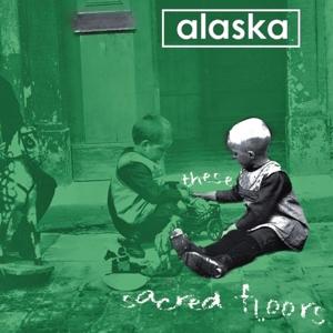 Alaska - These Sacred Floors