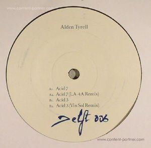 Alden Tyrell - Acid 3 & 7