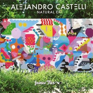 Alejandro Castelli - Natural EP