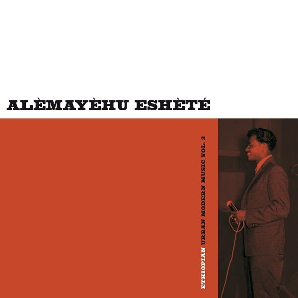 Alemayehu Eshete - Ethiopian Urban Modern Music Vol. 2