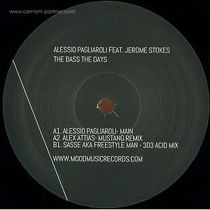 Alessio Pagliaroli - The Bass The Day Feat Jerome