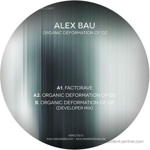 Alex Bau - Organic Deformation Of Oz