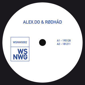 Alex.Do & Rødhåd - WSNWG002