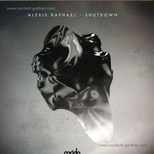 Alexis Raphael - Shutdown (12'')