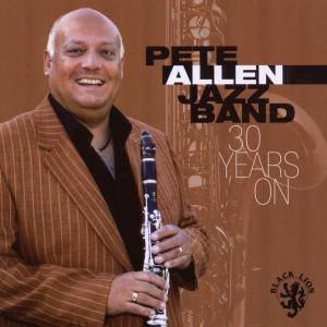 Allen,Pete Jazz Band - 30 Years On