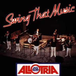 Allotria Jazz Band - Swing That Music