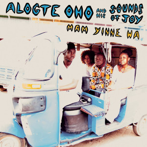 Alogte Oho & His Sounds of Joy - Ma Yinne Wa (LP) (Back)