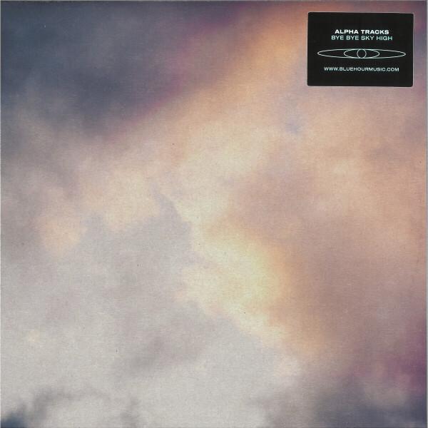 Alpha Tracks - Bye Bye Sky High
