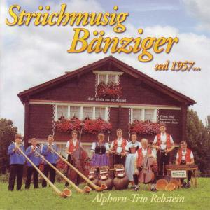 """Alphorn Trio Rebstein - Striichmusig B""""nziger-Sed 1957"""