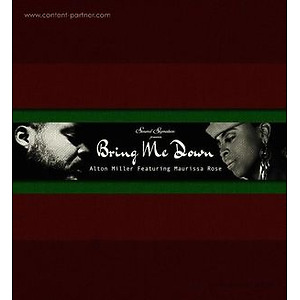Alton Miller Feat. Maurissa Rose - Bring Me Down (inkl. Theo Parrish Interpretation)