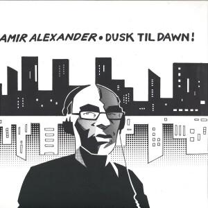 Amir Alexander - Dusk Till Dawn
