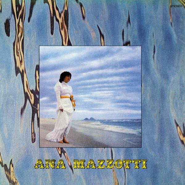 Ana Mazzotti - Ninguem Vai Me Segurar (1974) (Remastered reissue)
