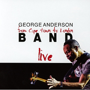 Anderson,George (Shakatak) - Cape Town To London-Live!