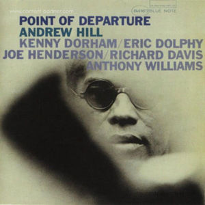 Andrew Hill - Point Of Departure (Remastered + DL)