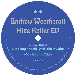 Andrew Weatherall - Blue Bullet EP (Vinyl Only)